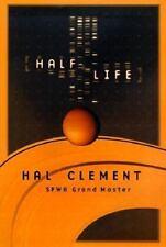 Half Life Clement, Hal Hardcover
