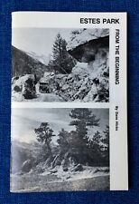 ESTES PARK FROM THE BEGINNING by Dave Hicks (1976)