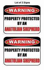 2 Ct Warning Property Protected by Anatolian Shepherd Laminated Dog Sign w/Decal