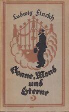 Ludwig Finckh: Sonne, Mond und Sterne  (Erzählungen)   EA 1920