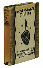 Madman's Drum ~ by  LYND WARD ~ First Edition ~ 1st Printing 1930 in Dust Jacket