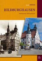 Hildburghausen Thüringen AK Stadt Geschichte Bildband Buch Archivbilder Bilder
