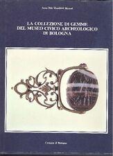 MANDRIOLI - La collezione di gemme del Museo Civico Archeologico di Bologna