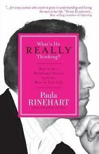 What's He Really Thinking? How to Be a Relational Genius with the Man in Your...