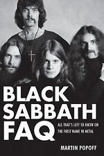 Black Sabbath FAQ : All That's Left to Know on the First Name in Metal by...