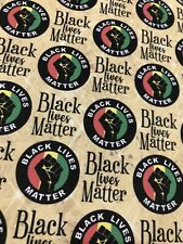 Printed Fabric - Black Lives Matter!