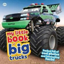 My Little Book of Big Trucks: Packed full of cool photos and fascinating fact...