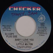 LITTLE MILTON: Baby I Love You CHECKER 45 Soul Funk VG+ WOL