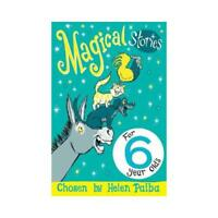 Magical Stories for 6 Year Olds by Helen Paiba (author)