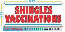 Full Color SHINGLES VACCINATIONS Banner Sign NEW Best Price for The $$$$