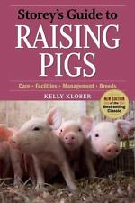 Storey's Guide to Raising Pigs, 3rd Edition: Care, Facilities, Management, Breed