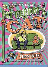 FAT FREDDY'S CAT OMNIBUS by Gilbert Shelton