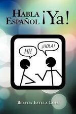 Habla Espanol YA!: Cuaderno de Trabajo Nivel Basico Para Extranjeros (Paperback