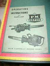 POWER MACHINERY 1947(?) PM TORPEDO CHAIN SAW OPERATING INSTRUCTION /PARTS MANUAL