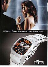 PUBLICITE ADVERTISING 2007   LOTUS montre chronograph
