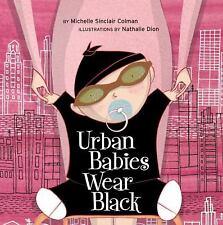 Urban Babies Wear Black - Acceptable - Colman, Michelle Sinclair - Board book