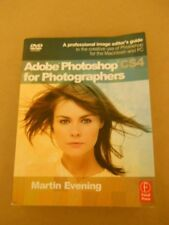 ADOBE PHOTOSHOP CS4 FOR PHOTOGRAPHERS BY MARTIN EVENING SOFT COVER & DVD Include