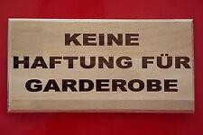 Für Garderobe keine Haftung-Buche-Schild-200x100x10 mm-Warnschild-Hinweisschild