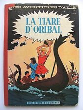 JACQUES MARTIN : ALIX : LA TIARE D'ORIBAL / LOMBARD / 1958 / ÉDITION ORIGINALE
