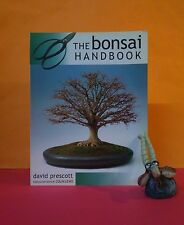 David Prescott: The Bonsai Handbook/bonsai trees: growing, maintenance/gardening