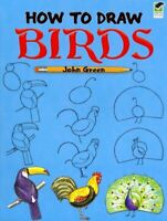 How to Draw Birds, Paperback by Green, John, Like New Used, Free shipping in ...