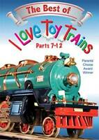 Best of I Love Toy Trains Parts 7-12 DVD NEW Kids Ages 5-8 video award winning!