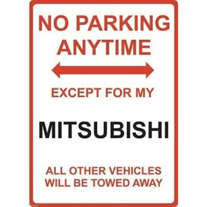 """Metal Sign - """"NO PARKING EXCEPT FOR MY MITSUBISHI"""""""