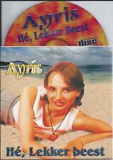 AYRIS - He, lekker beest CD SINGLE 2TR (ISABELLE A COVER VERSION) 1998 Europop