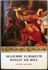 1976 Russian Catalogue ACADEMY OF ARTS IN THE BEGINNING OF THE XIX CENTURY