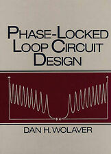 NEW Phase-Locked Loop Circuit Design by Dan H. Wolaver