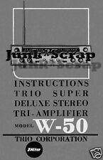 TRIO W-50 Super Deluxe Stereo FM/AM/SW Tri-Amp Manual