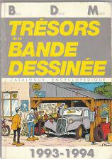 TRESORS DE LA BANDE DESSINEE  - B D M 1993 - 1994 -