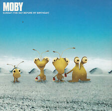 "CD SP 1T MOBY ""SUNDAY (THE DAY BEFORE MY BIRTHDAY)  (PROMO)"