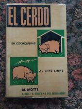 1968 El cerdo Explotacion en Cochiqueras y al Aire Libre por M. Motte