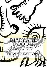 Diary and Doodle: Personal Thoughts & Creativity by Creations, New -Paperback