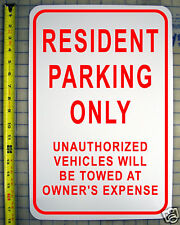"RESIDENT PARKING ONLY SIGN 12"" X 18"" ALUMINUM SIGN"