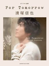 Shinya Kiyozuka - For Tomorrow / Piano Solo Sheet Music Book