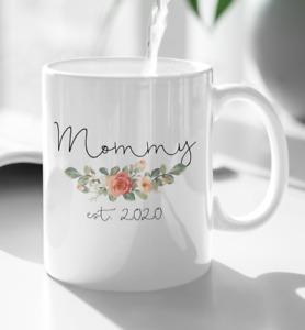 Mommy Est 2021 Mug Pregnancy Announcement Mug Expecting mom New Mom New Dad Gift