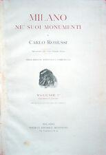 1912-1913 – ROMUSSI, MILANO NE' SUOI MONUMENTI – STORIA ARTE CULTURA NUMISMATICA