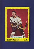 Gerry Meehan 1973-74 TOPPS Hockey #22 (EXMT+) Buffalo Sabres