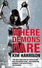 Where Demons Dare by Kim Harrison Small Paperback 20% Bulk Book Discount