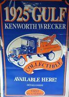VINTAGE 1925 GULF KENWORTH WRECKER POSTER-FIRST IN A SERIES