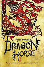 Dragon Horse, New, Peter Ward Book