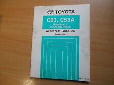 Werkstatthandbuch Toyota Transaxle Schalt Getriebe C53 / C53A -- 08.2004 RM1117M