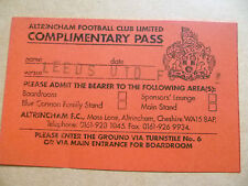 Ticket- Altrincham Football Club, COMPLIMENTARY PASS- LEEDS UNITED FC
