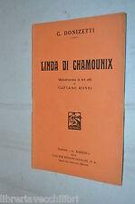 LINDA DI CHAMOUNIX Melodramma in tre atti di Gaetano Rossi G Donizetti Barion di