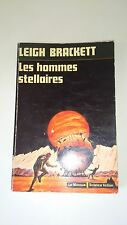 Leigh Brackett - Les hommes stellaires - (Le Masque Science Fiction n°8)