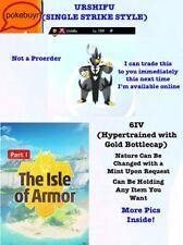 Urshifu Single Strike 6IV-Pokemon Sword and Shield-ISLE OF ARMOR-AVAILABLE NOW
