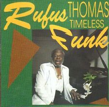 RUFUS THOMAS - Timeless Funk - RTI Music