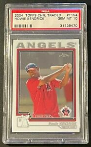Howie Kendrick 2004 Topps Chrome Traded #T154 Rookie RC PSA 10 GEM MINT